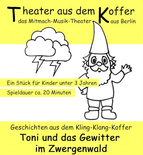 Toni und das Gewitter im Zwergenland